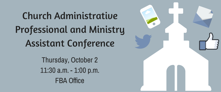 Church Administrative Professional and Ministry Assistant Conference