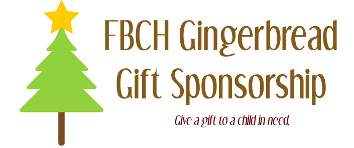 FBCH Gingerbread Gift Sponsorship