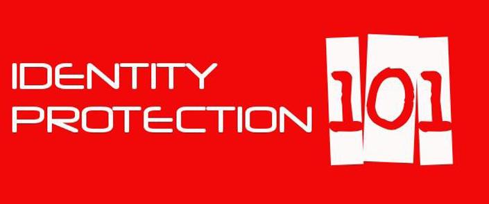 Identity Protection 101